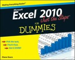 Koers, Diane - Excel 2010 Just the Steps For Dummies<sup>®</sup>, ebook