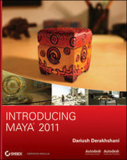 Derakhshani, Dariush - Introducing Maya 2011, e-bok