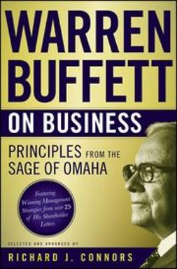 Connors, Richard J. - Warren Buffett on Business : Principles from the Sage of Omaha, ebook