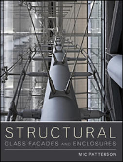 Patterson, Mic - Structural Glass Facades and Enclosures, ebook