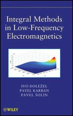 Solin, Pavel - Integral Methods in Low-Frequency Electromagnetics, ebook