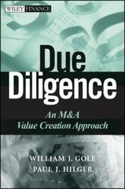 Gole, William J. - Due Diligence: An M&A Value Creation Approach, e-kirja