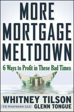 Tilson, Whitney - More Mortgage Meltdown: 6 Ways to Profit in These Bad Times, ebook