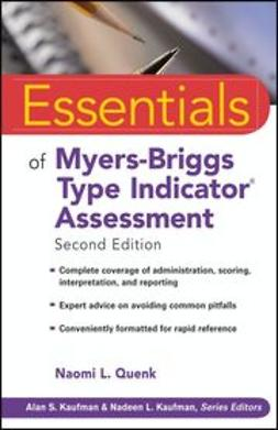 Quenk, Naomi L. - Essentials of Myers-Briggs Type Indicator<sup>&#174;</sup> Assessment, e-bok