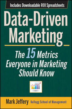 Jeffery, Mark - Data-Driven Marketing: The 15 Metrics Everyone in Marketing Should Know, ebook