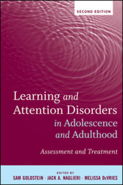 Goldstein, Sam - Learning and Attention Disorders in Adolescence and Adulthood: Assessment and Treatment, ebook