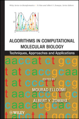 Elloumi, Mourad - Algorithms in Computational Molecular Biology: Techniques, Approaches and Applications, ebook