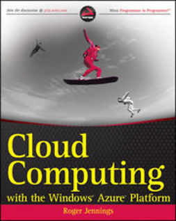 Jennings, Roger - Cloud Computing with the Windows Azure Platform, ebook