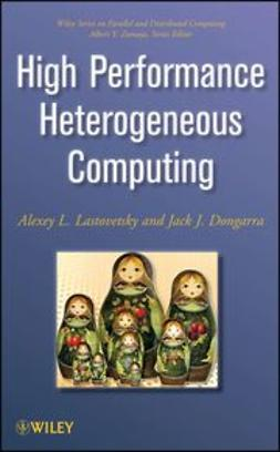 Dongarra, Jack - High Performance Heterogeneous Computing, ebook