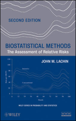 Lachin, John M. - Biostatistical Methods: The Assessment of Relative Risks, e-bok