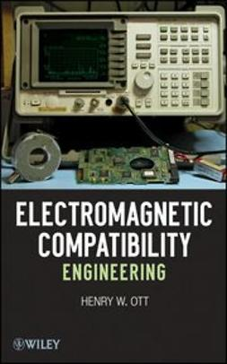 Ott, Henry - Electromagnetic Compatibility Engineering, e-bok