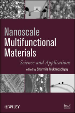 Mukhopadhyay, S. - Nanoscale Multifunctional Materials: Science & Applications, ebook
