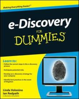Volonino, Linda - e-Discovery For Dummies<sup>®</sup>, ebook
