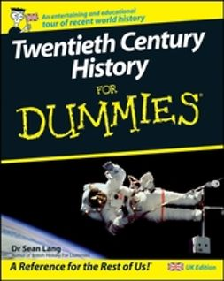 Lang, Sean - Twentieth Century History For Dummies, ebook