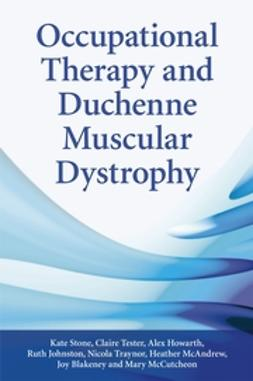Blakeney, Joy - Occupational Therapy and Duchenne Muscular Dystrophy, ebook
