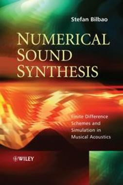 Bilbao, Stefan - Numerical Sound Synthesis, ebook