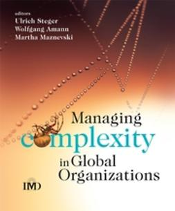Amann, Wolfgang - Managing Complexity in Global Organizations, e-bok