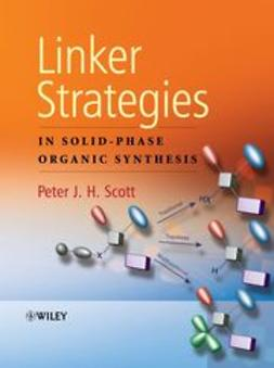 Scott, Peter - Linker Strategies in Solid-Phase Organic Synthesis, e-kirja