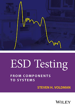 Voldman, Steven H. - ESD Testing: From Components to Systems, e-bok
