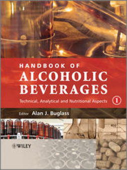 Buglass, Alan J. - Handbook of Alcoholic Beverages: Technical, Analytical and Nutritional Aspects, ebook