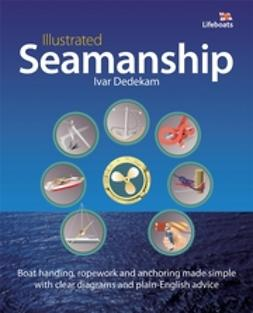 Dedekam, Ivar - Illustrated Seamanship, ebook