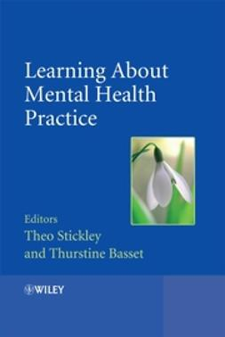 Bassett, Thurstine - Learning About Mental Health Practice, e-bok