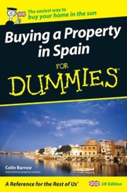 Barrow, Colin - Buying a Property in Spain For Dummies, ebook