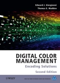 Giorgianni, Edward J - Digital Color Management: Encoding Solutions, e-bok