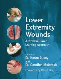 McIntosh, Caroline - Lower Extremity Wounds: A Problem-Based Approach, ebook