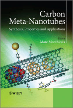 Monthioux, Marc - Carbon Meta-Nanotubes: Synthesis, Properties and Applications, ebook