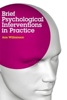 Williamson, Ann - Brief Psychological Interventions in Practice, ebook