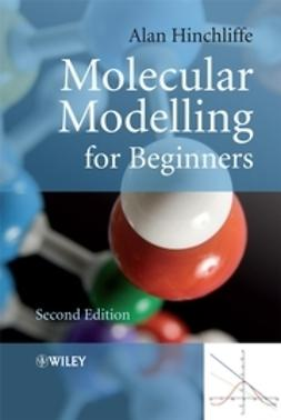 Hinchliffe, Alan - Molecular Modelling for Beginners, ebook