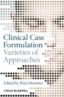 Sturmey, Peter - Clinical Case Formulation: Varieties of Approaches, ebook