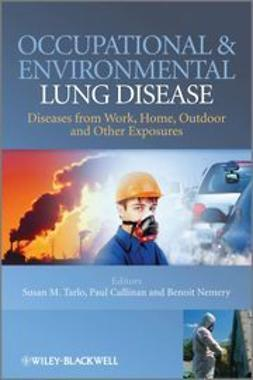 Tarlo, Susan - Occupational and Environmental Lung Diseases: Diseases from Work, Home, Outdoor and Other Exposures, ebook