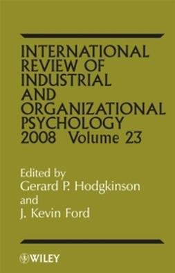 Ford, J. Kevin - International Review of Industrial and Organizational Psychology, 2008, ebook