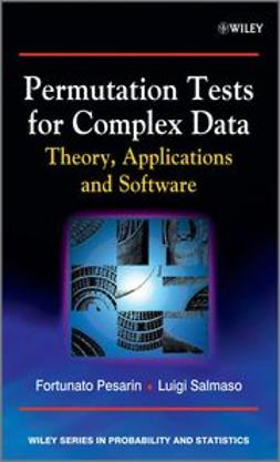 Pesarin, Fortunato - Permutation Tests for Complex Data: Theory, Applications and Software, ebook