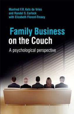 Vries, Manfred F. R. Kets de - Family Business on the Couch: A Psychological Perspective, ebook