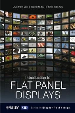 Lee, Jiun-Haw - Introduction to Flat Panel Displays, ebook