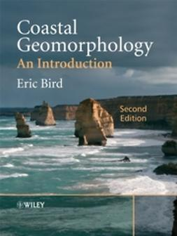 Bird, Eric - Coastal Geomorphology: An Introduction, ebook