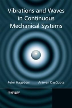 DasGupta, Anirvan - Vibrations and Waves in Continuous Mechanical Systems, e-bok