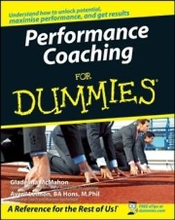 McMahon, Gladeana - Performance Coaching For Dummies<sup>&#174;</sup>, ebook