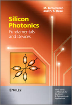 Basu, Prasanta Kumar - Silicon Photonics: Fundamentals and Devices, ebook