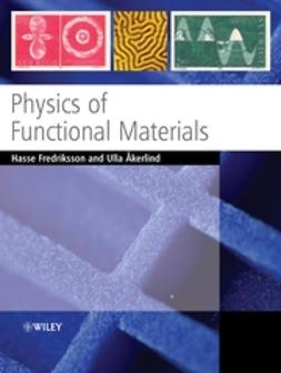 Fredriksson, Hasse - Physics of Functional Materials, ebook