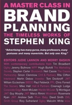 Baskin, Merry - A Master Class in Brand Planning: The Timeless Works of Stephen King, ebook