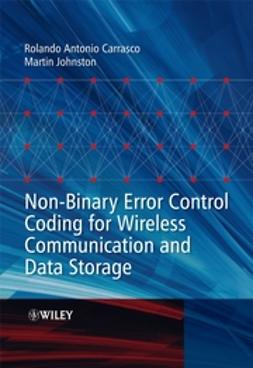 Carrasco, Rolando Antonio - Non-Binary Error Control Coding for Wireless Communication and Data Storage, e-bok