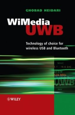 Heidari, Ghobad - WiMedia UWB: Technology of Choice for Wireless USB and Bluetooth, ebook