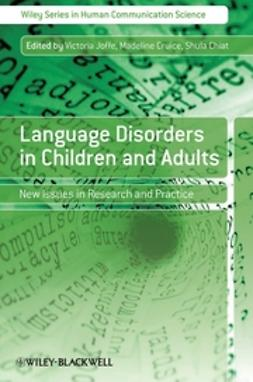 Chiat, Shula - Language Disorders in Children and Adults: New Issues in Research and Practice, ebook