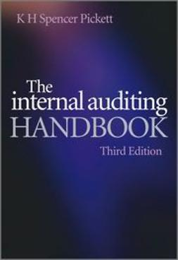 Pickett, K. H. Spencer - The Internal Auditing Handbook, ebook