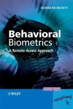 Revett, Kenneth - Behavioral Biometrics: A Remote Access Approach, ebook