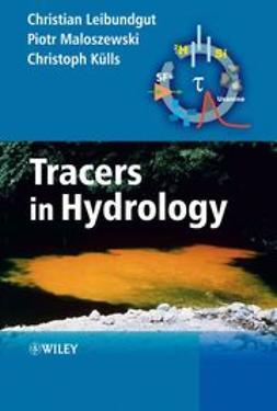 Leibundgut, Christian - Tracers in Hydrology, ebook